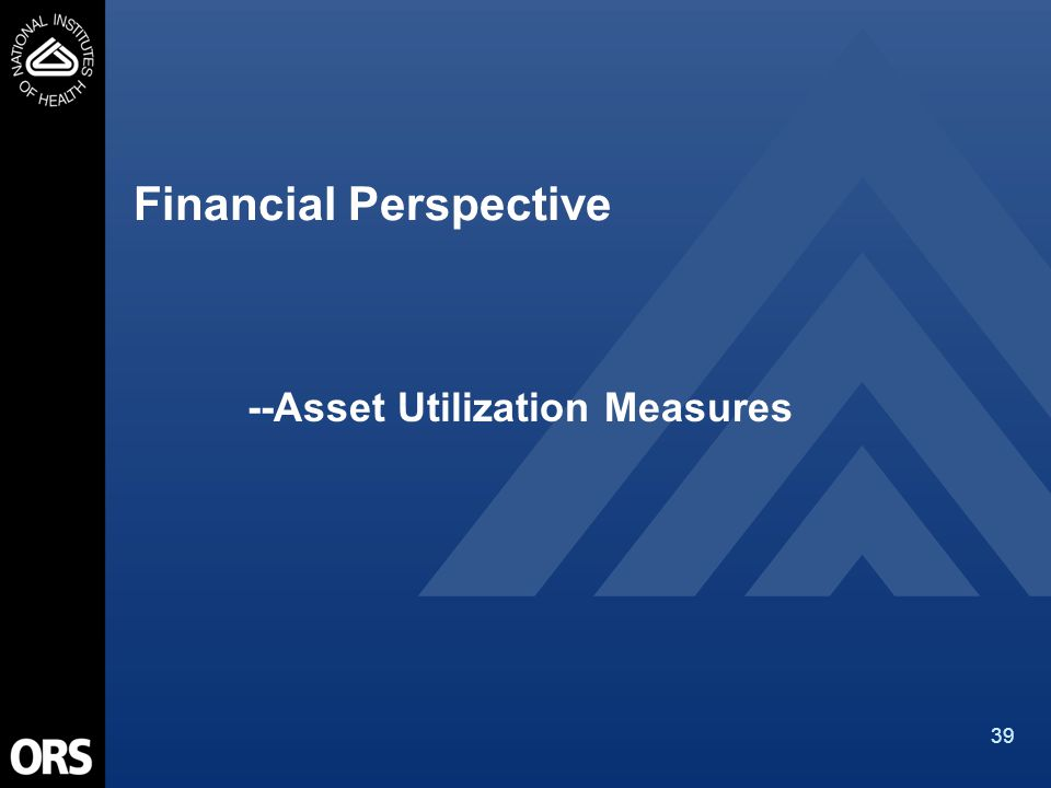 39 Financial Perspective --Asset Utilization Measures