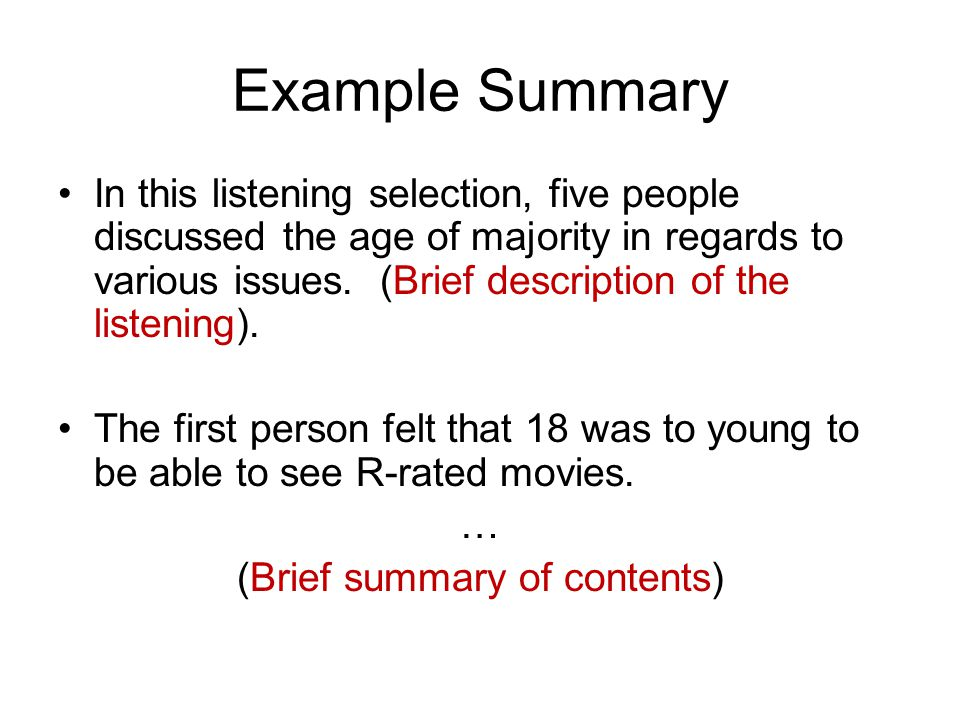 Example Summary In this listening selection, five people discussed the age of majority in regards to various issues.