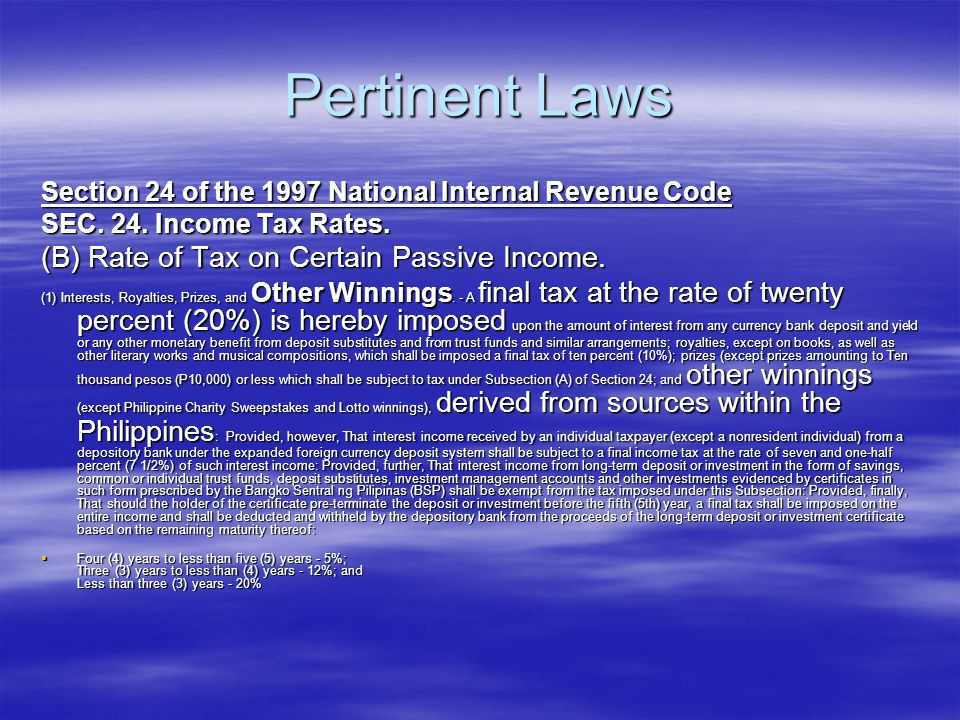 Pertinent Laws Section 125 of the 1997 National Internal Revenue Code SEC.