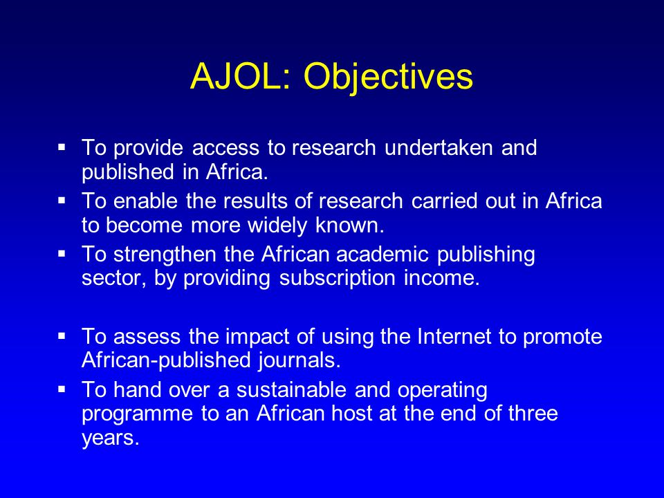  AJOPP: The workshop (2) Day Two: Specific issues Online journal hosting services –Including practical Internet surfing Developing a strategy –Moving from print to electronic production –What content to provide; current and back issues.