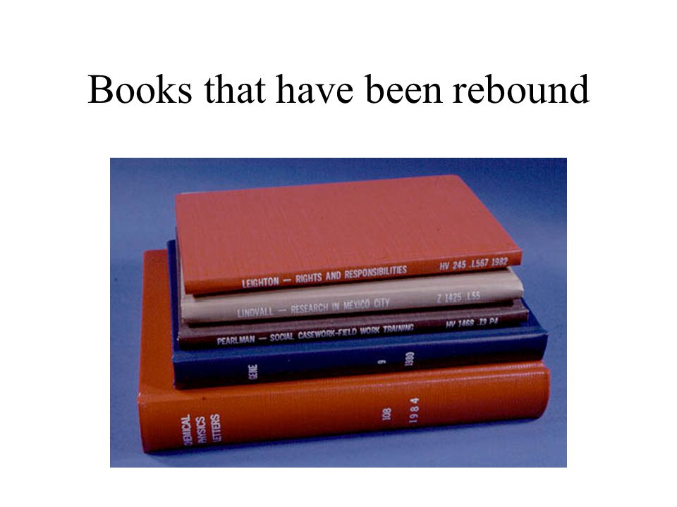 Books that have been rebound