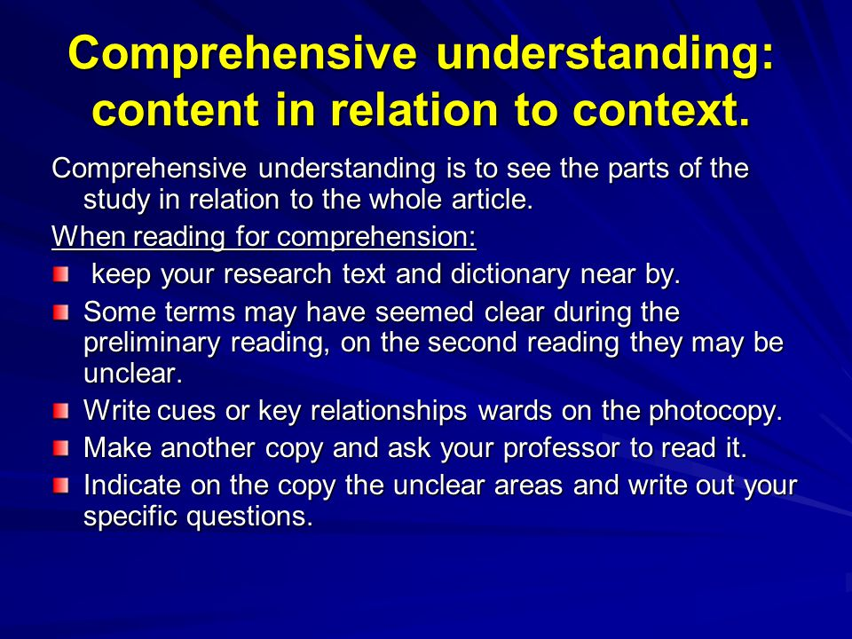 Comprehensive understanding: content in relation to context. Comprehensive understanding is to see the parts of the study in relation to the whole art