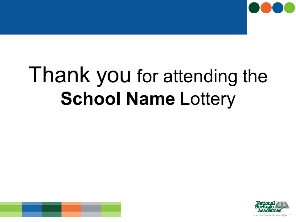 Thank you for attending the School Name Lottery