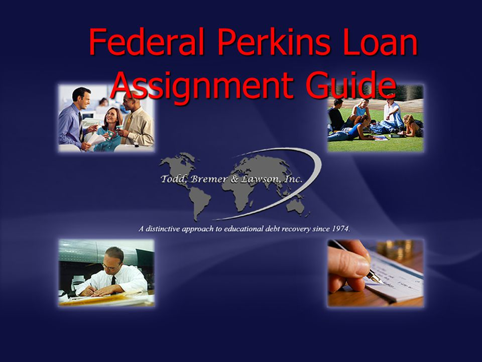 Federal Perkins Loan Assignment Guide