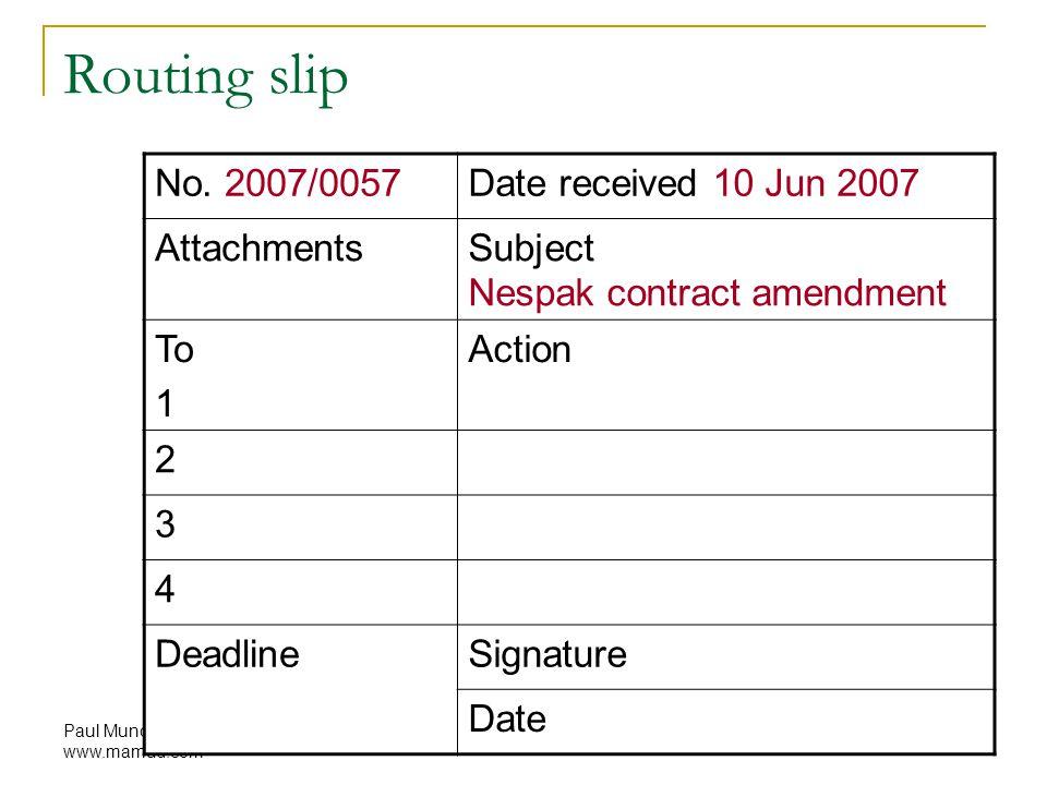 Paul Mundy www.mamud.com Routing slip No. 2007/0057Date received 10 Jun 2007 AttachmentsSubject Nespak contract amendment To 1 Action 2 3 4 DeadlineSi