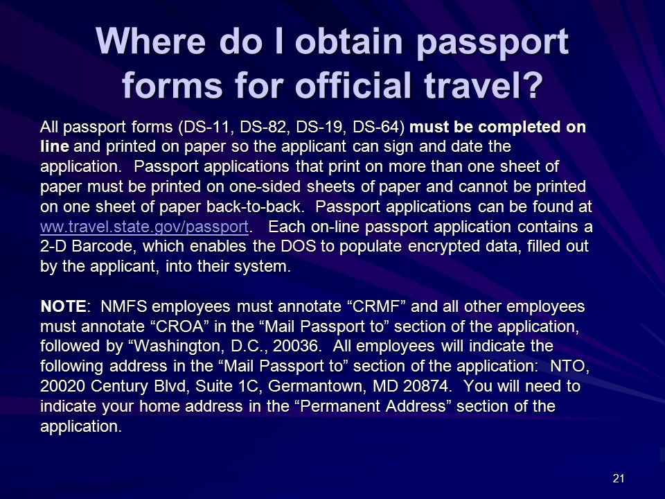 21 Where do I obtain passport forms for official travel.