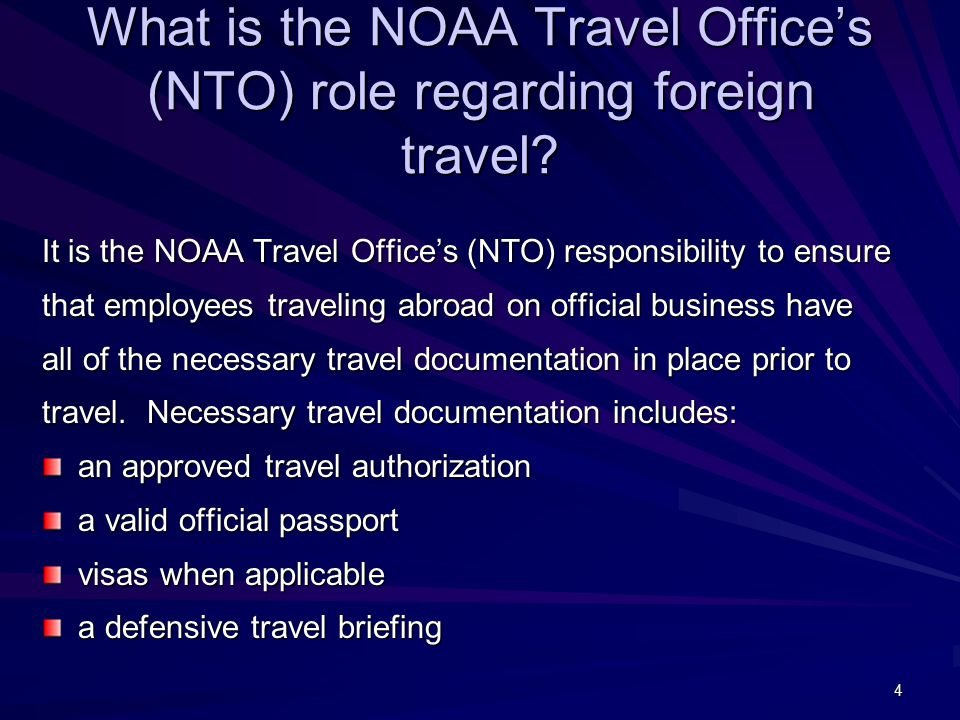 15 Does NOAA obtain official passports and visas for invitational travelers on foreign travel.