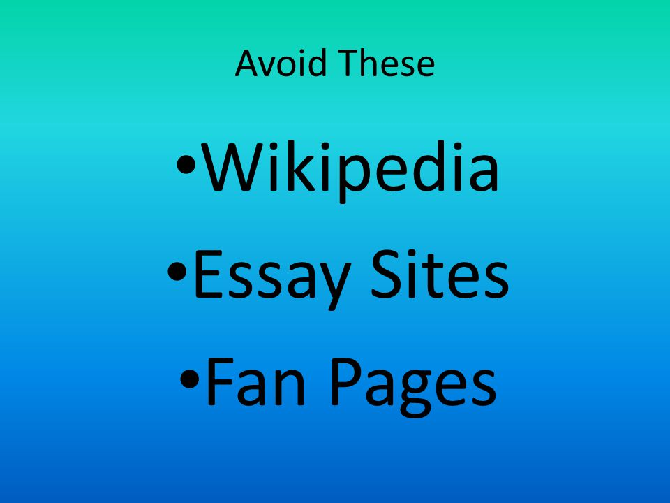 Avoid These Wikipedia Essay Sites Fan Pages