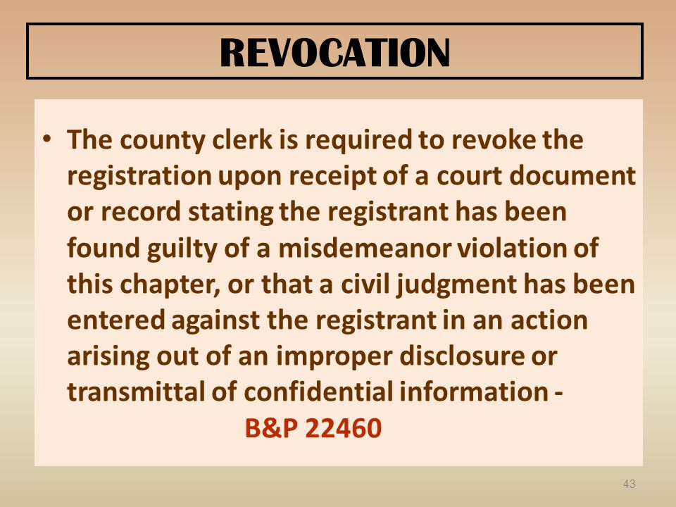 REVOCATION The county clerk is required to revoke the registration upon receipt of a court document or record stating the registrant has been found gu