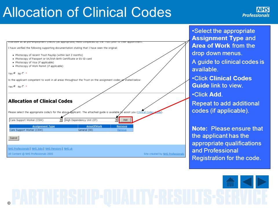Allocation of Clinical Codes Select the appropriate Assignment Type and Area of Work from the drop down menus.