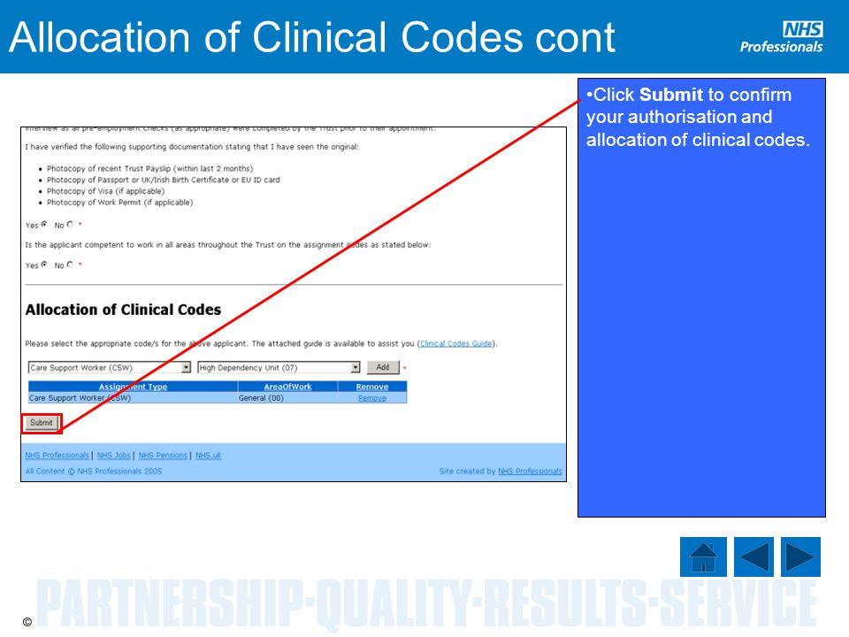 Allocation of Clinical Codes cont Click Submit to confirm your authorisation and allocation of clinical codes.