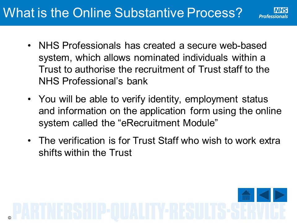 What is the Online Substantive Process.