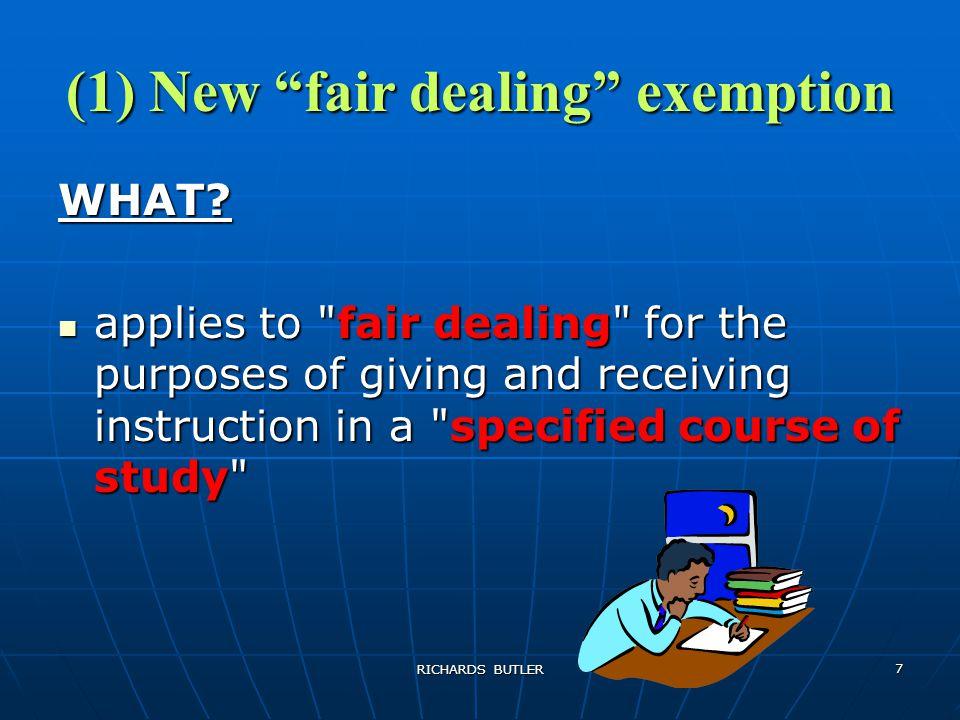 RICHARDS BUTLER 7 (1) New fair dealing exemption WHAT.