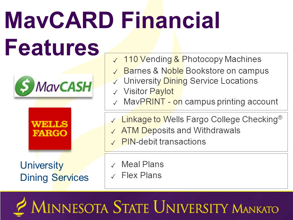 ✓ 110 Vending & Photocopy Machines ✓ Barnes & Noble Bookstore on campus ✓ University Dining Service Locations ✓ Visitor Paylot ✓ MavPRINT - on campus