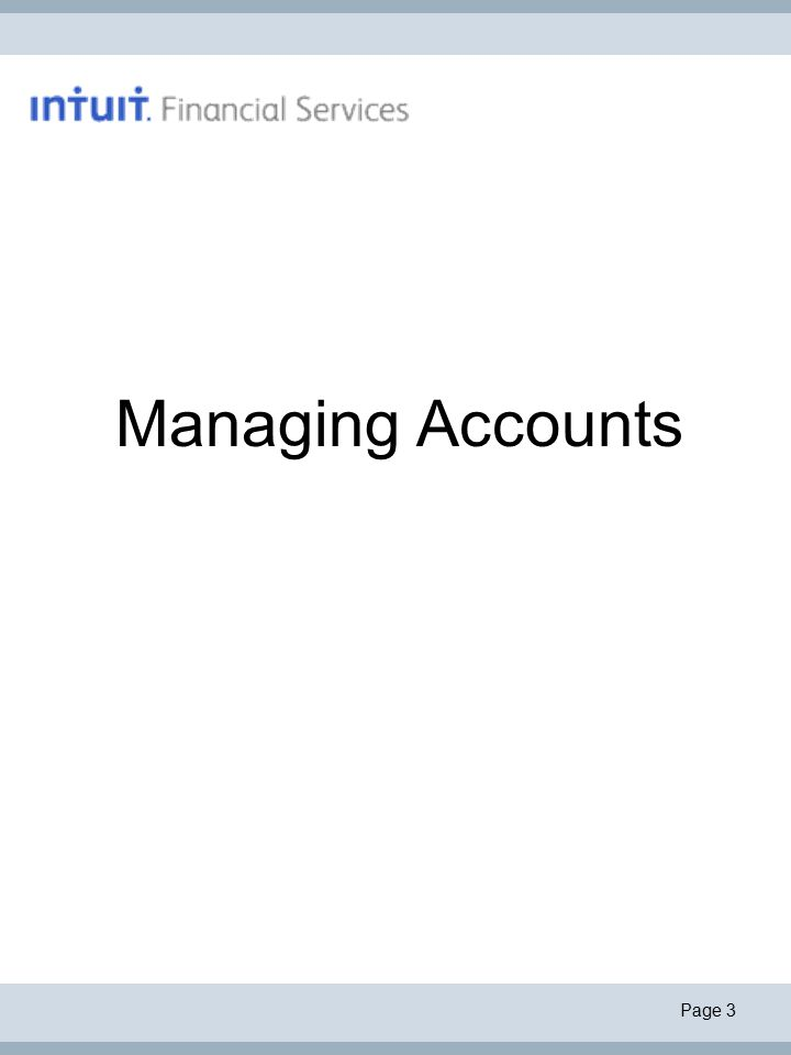 Page 3 Managing Accounts
