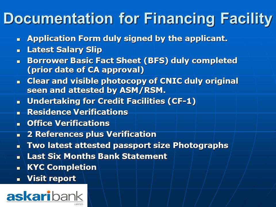 Documentation for Financing Facility Application Form duly signed by the applicant.