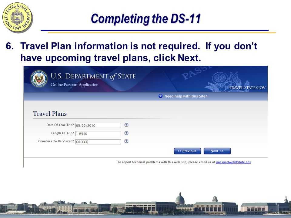 Completing the DS-11 6.Travel Plan information is not required. If you don't have upcoming travel plans, click Next.