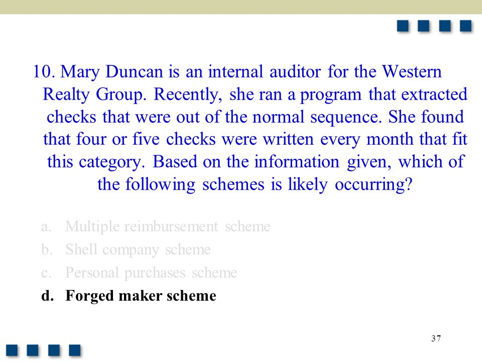 37 10. Mary Duncan is an internal auditor for the Western Realty Group.