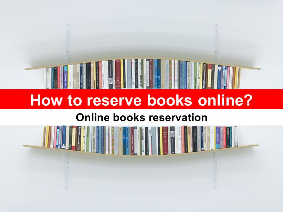 How to reserve books online? Online books reservation