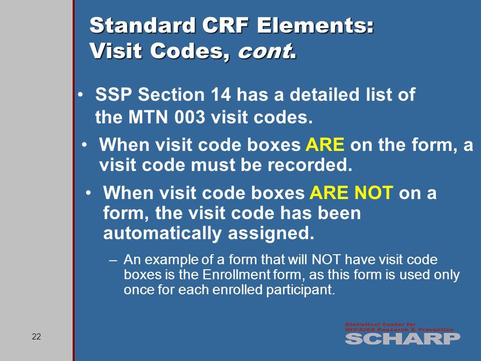 22 Standard CRF Elements: Visit Codes, cont.