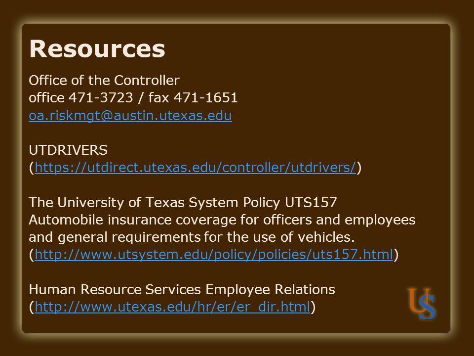 Office of the Controller office 471-3723 / fax 471-1651 oa.riskmgt@austin.utexas.edu UTDRIVERS (https://utdirect.utexas.edu/controller/utdrivers/)http