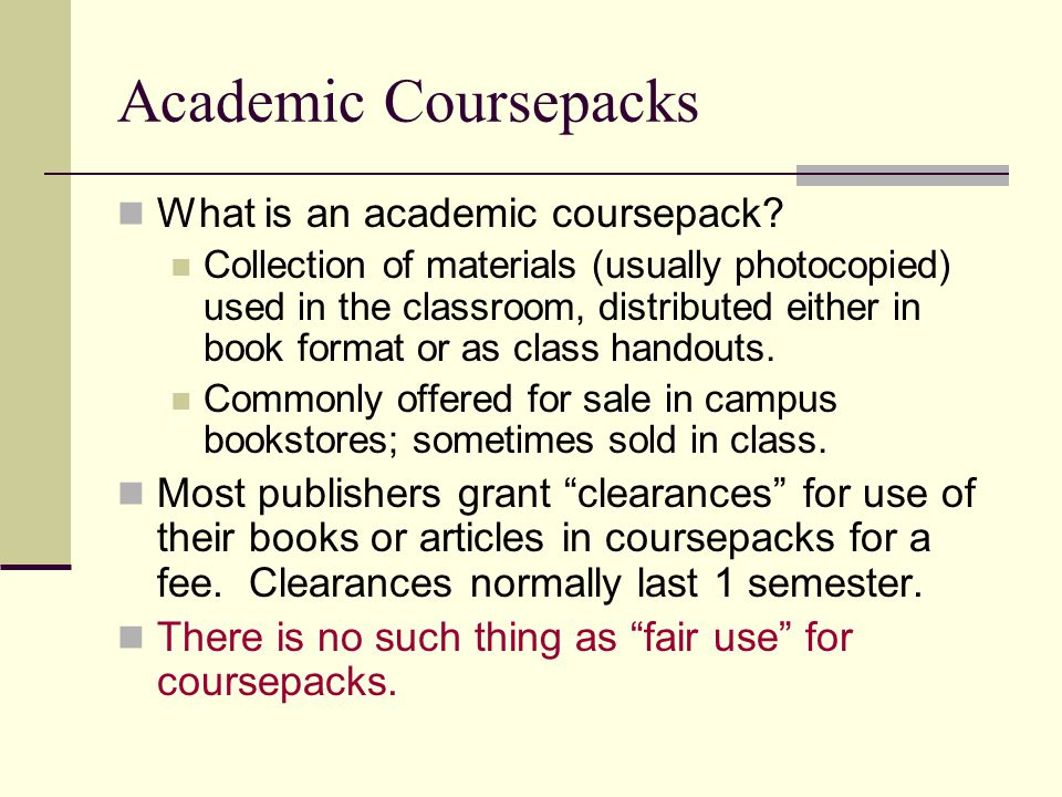 Academic Coursepacks What is an academic coursepack.