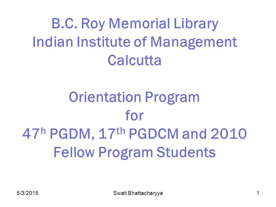 5/3/2015Swati Bhattacharyya1 B.C.
