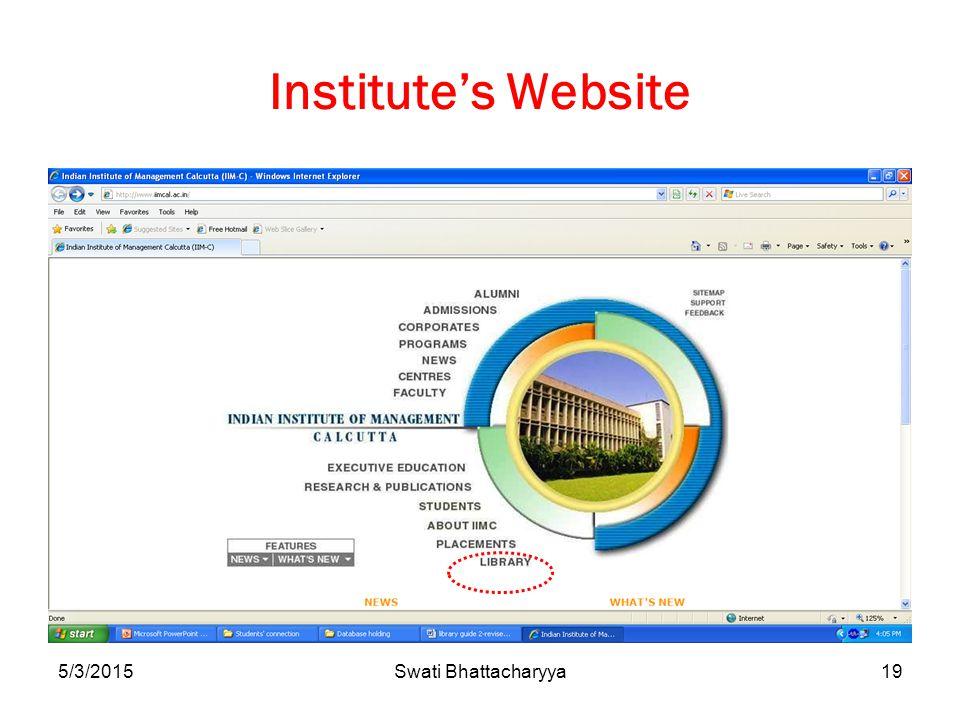 5/3/2015Swati Bhattacharyya19 Institute's Website