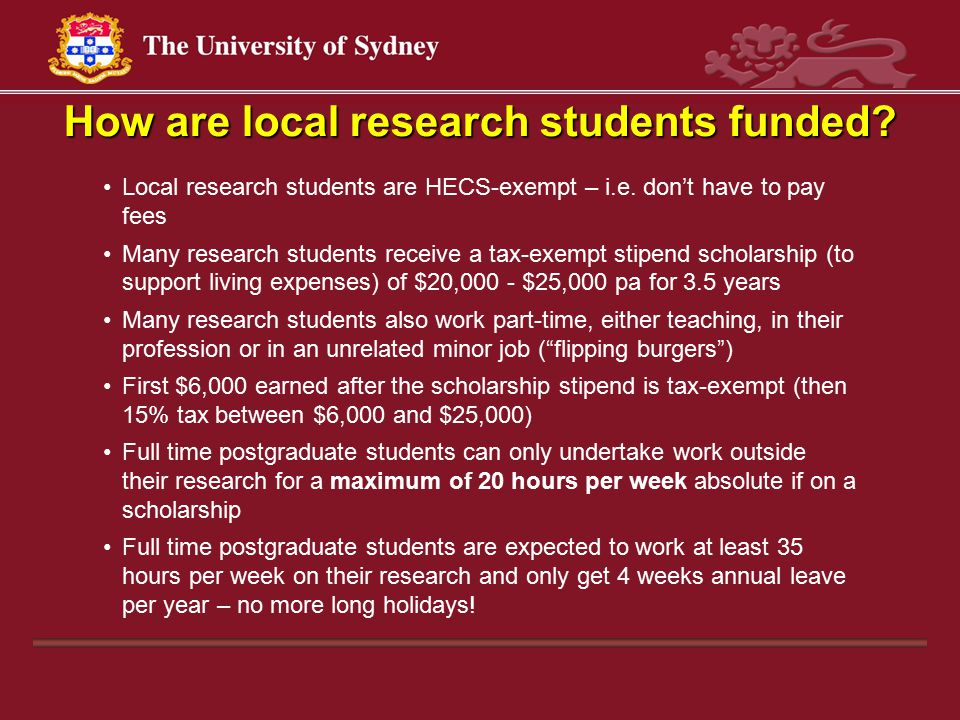 How are local research students funded. Local research students are HECS-exempt – i.e.