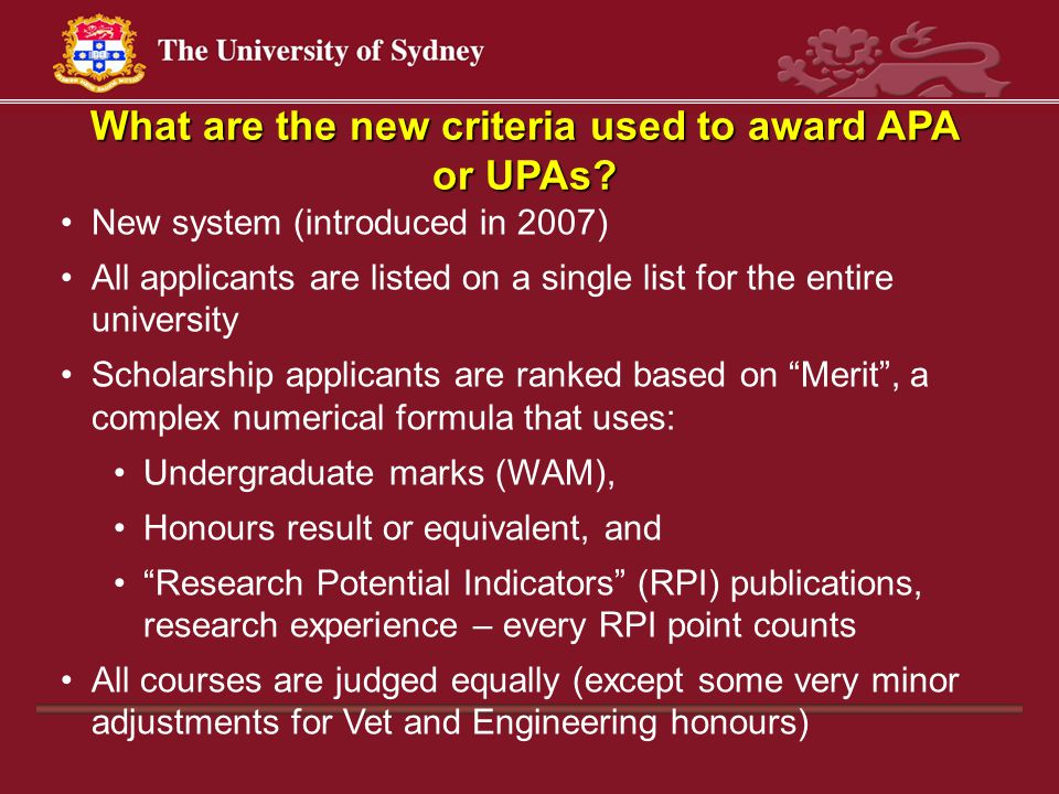 What are the new criteria used to award APA or UPAs.