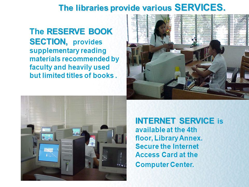 RESERVE BOOK SECTION, The RESERVE BOOK SECTION, provides supplementary reading materials recommended by faculty and heavily used but limited titles of books.