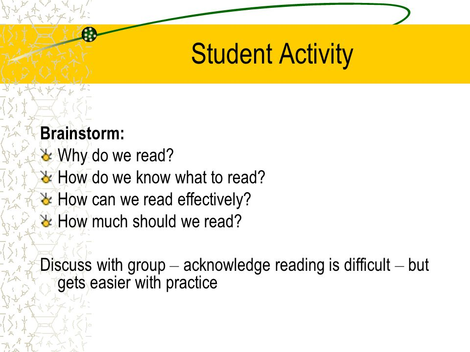 Student Activity Brainstorm: Why do we read. How do we know what to read.