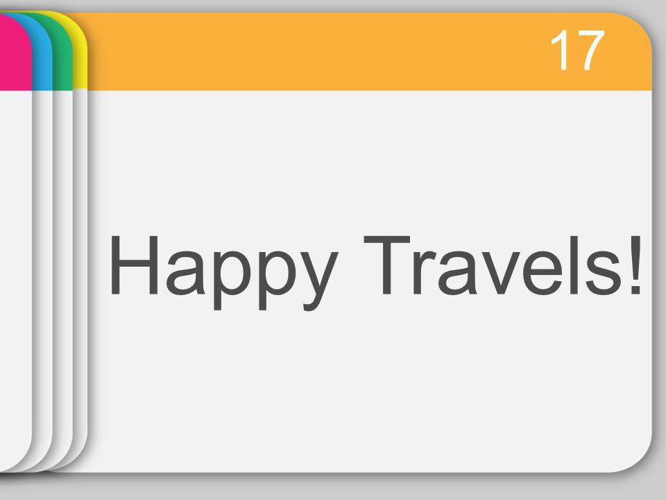 17 Happy Travels!