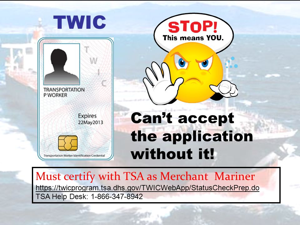 16 Get the right credential to the mariner in the shortest period of time.