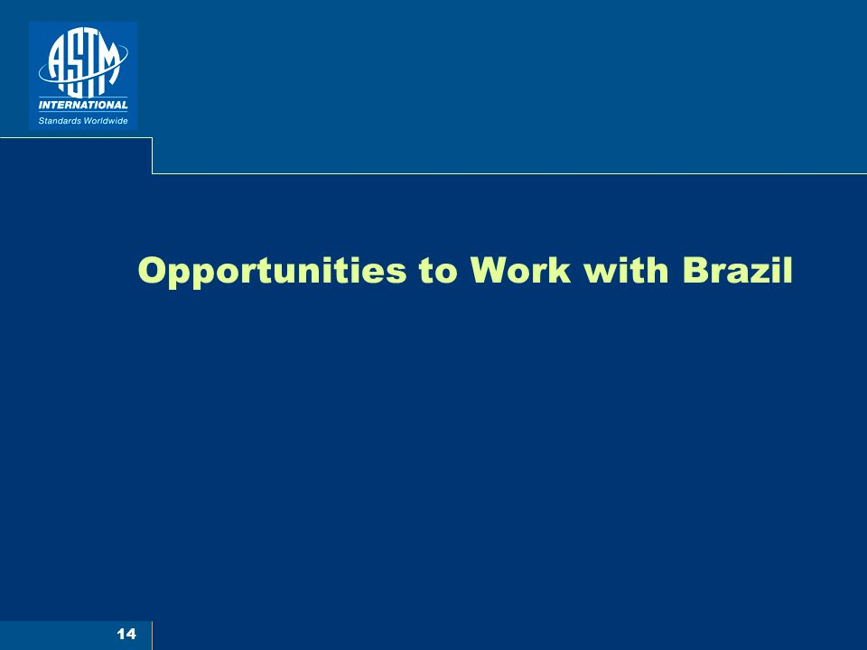 14 Opportunities to Work with Brazil