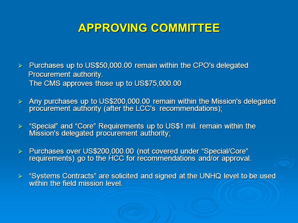 APPROVING COMMITTEE  Purchases up to US$50,000.00 remain within the CPO s delegated Procurement authority.