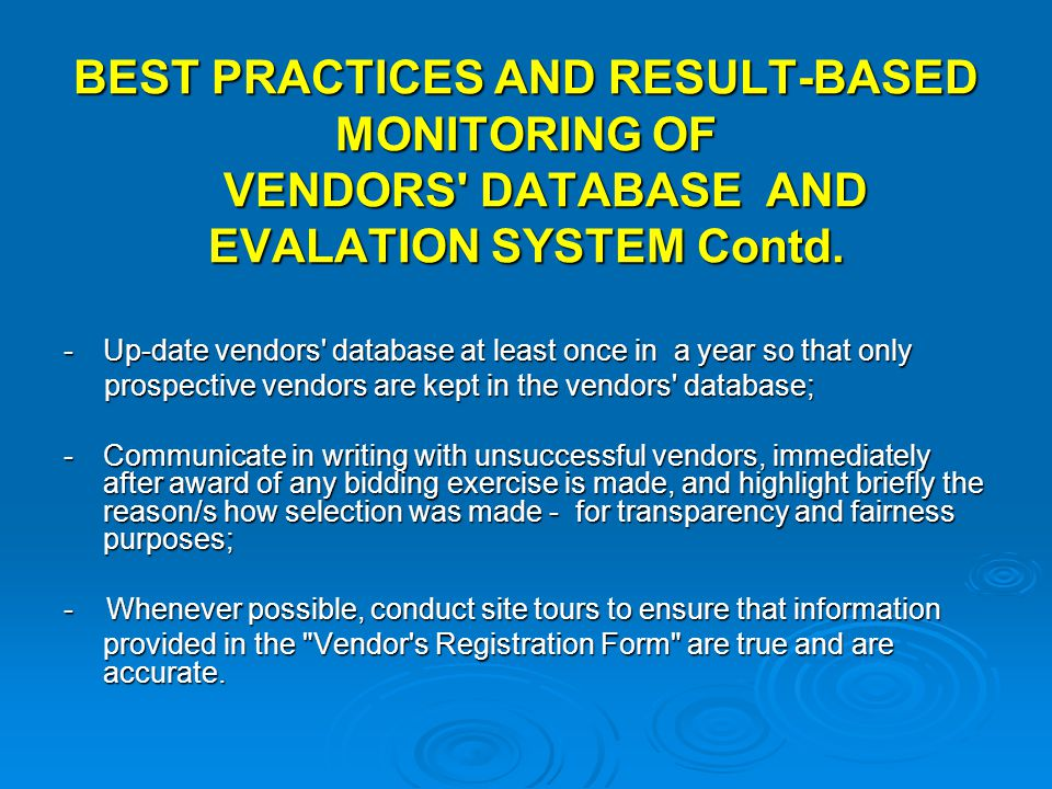 BEST PRACTICES AND RESULT-BASED MONITORING OF VENDORS DATABASE AND EVALATION SYSTEM Contd.