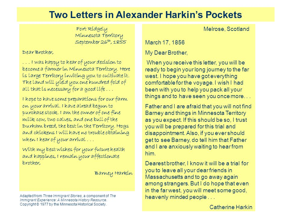 Two Letters in Alexander Harkin's Pockets Fort Ridgely Minnesota Territory September 26 th, 1855 Dear Brother,... I was happy to hear of your decision