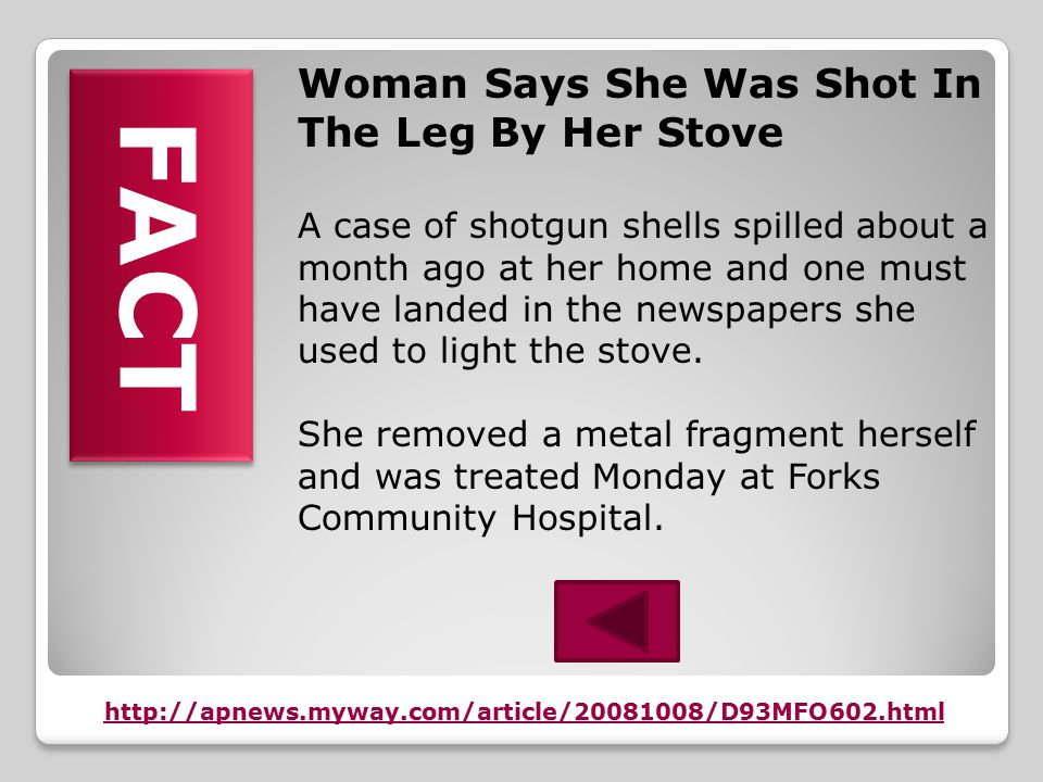 Woman Says She Was Shot In The Leg By Her Stove A woman said she was shot in the leg by her stove.