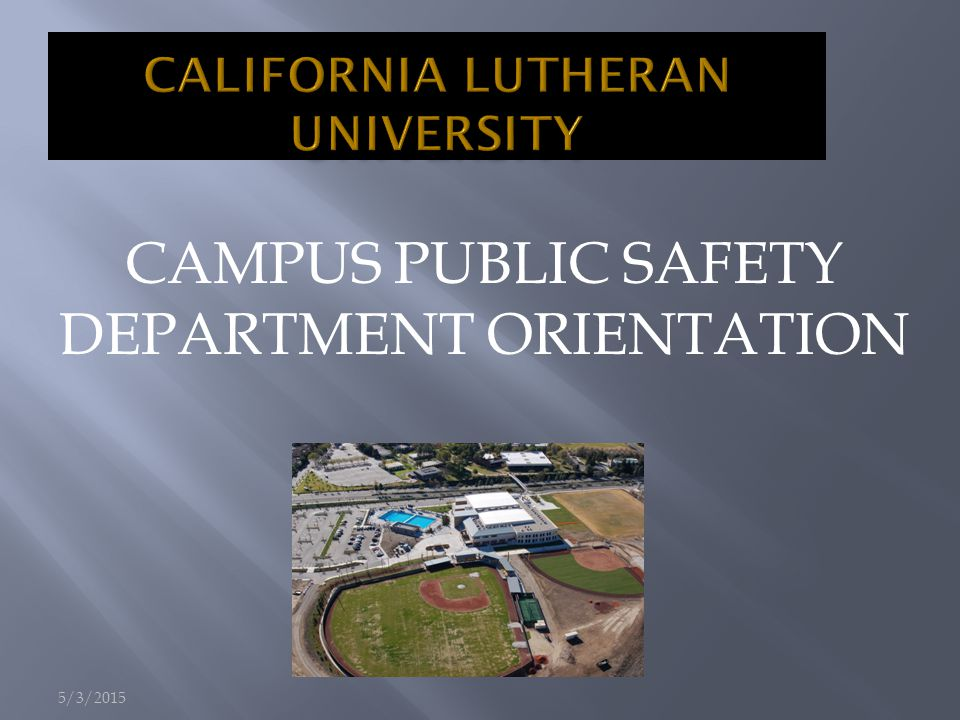  Campus Public Safety Officers:  do not possess police powers as outlined in Section 830 of the California Penal Code.