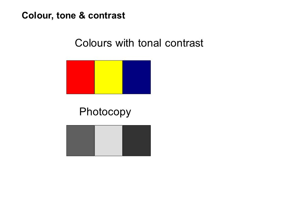 Colours with tonal contrast Photocopy Colour, tone & contrast
