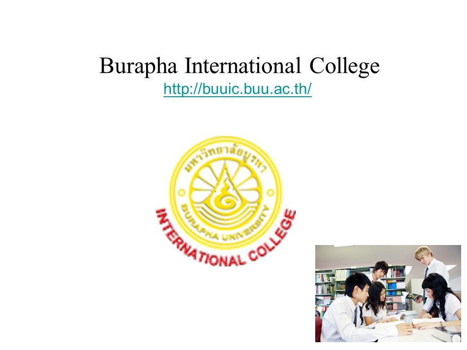 Burapha International College http://buuic.buu.ac.th/