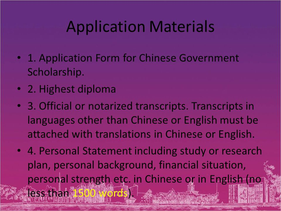 Application Materials 1. Application Form for Chinese Government Scholarship.