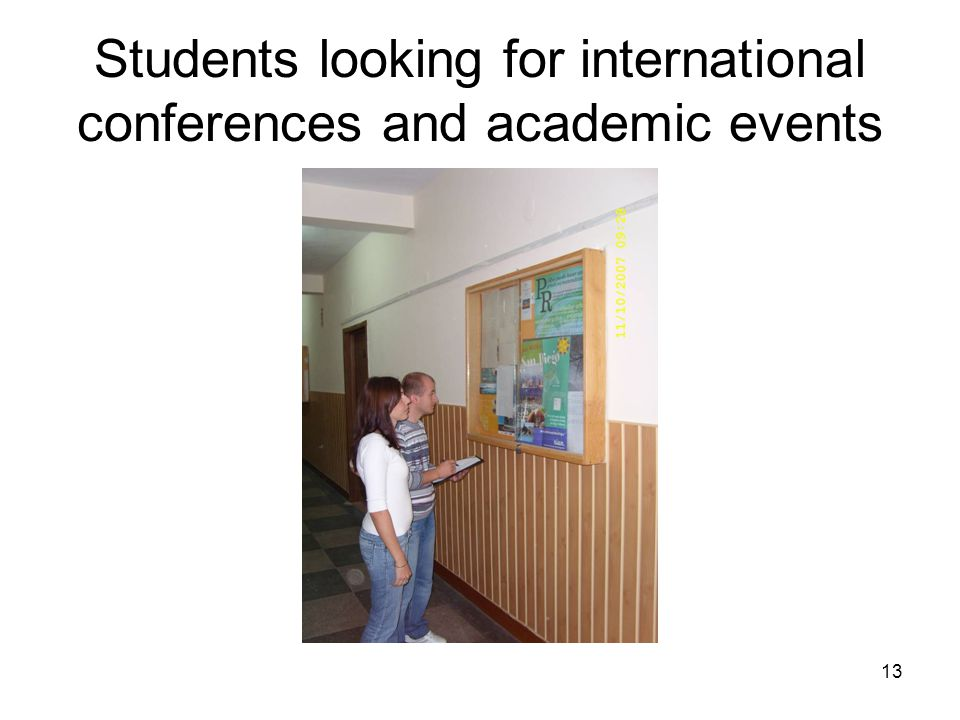 13 Students looking for international conferences and academic events