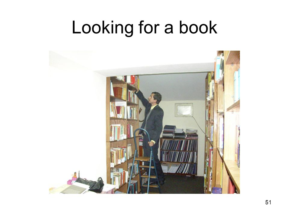 51 Looking for a book