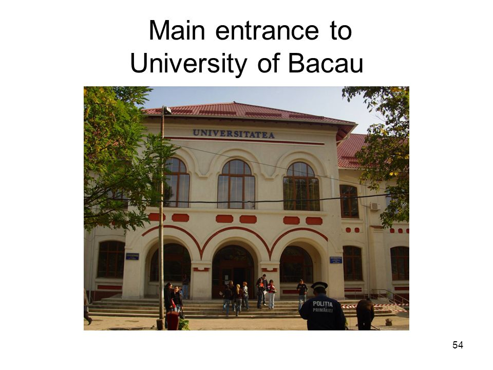 54 Main entrance to University of Bacau