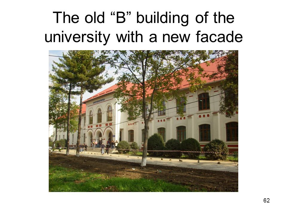 62 The old B building of the university with a new facade