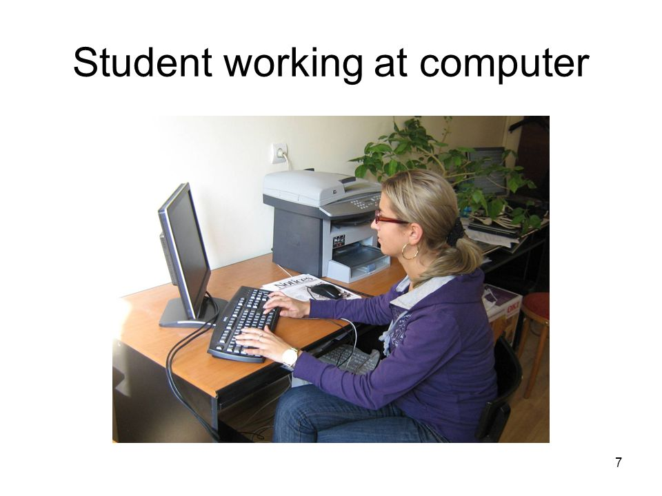 7 Student working at computer