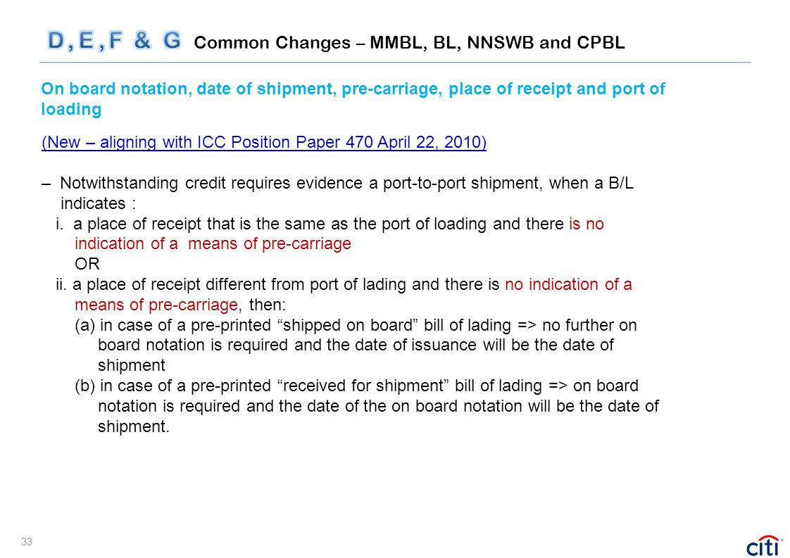 On board notation, date of shipment, pre-carriage, place of receipt and port of loading (New – aligning with ICC Position Paper 470 April 22, 2010) –