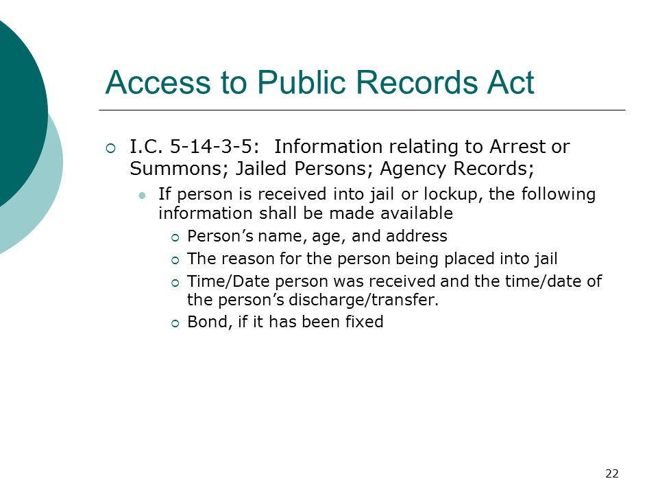 22 Access to Public Records Act  I.C.